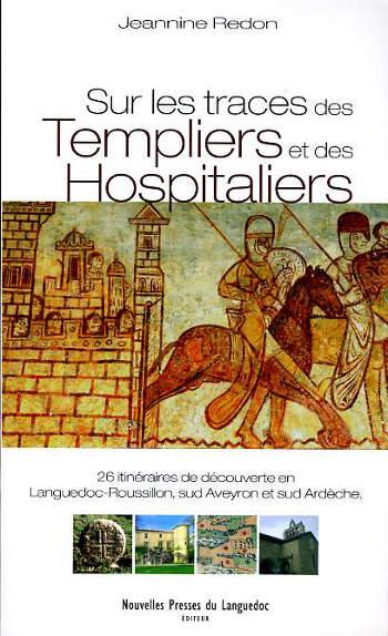 Sur les traces des Templiers et des Hospitaliers