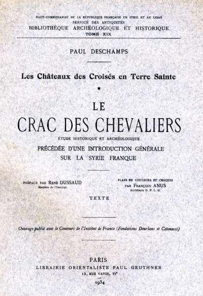 Les Châteaux des Croisés en Terre Sainte, tome I — Le Crac des Chevaliers