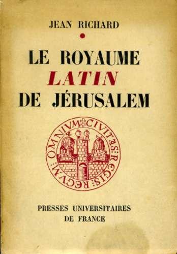 Le Royaume Latin de Jérusalem