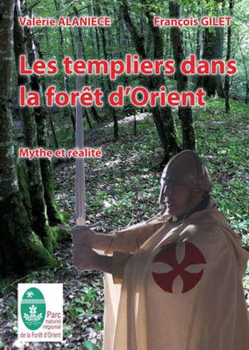 Les Templiers dans la forêt d'Orient