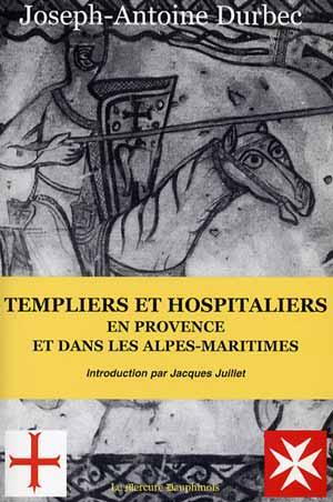 Templiers Hospitaliers en Provence [...]