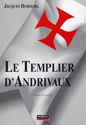 Les Templiers d'Andrivaux