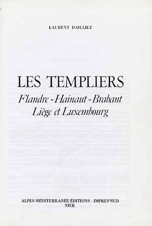 Les Templiers en Flandre, Hainaut, Brabant, Liège et Luxembourg