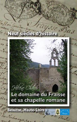 Le domaine du Fraisse et sa chapelle romane