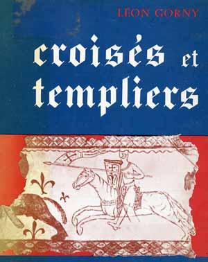 Croisés et Templiers