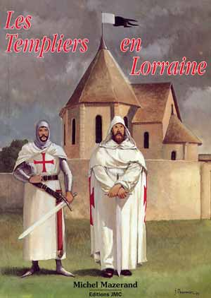 Les Templiers en Lorraine