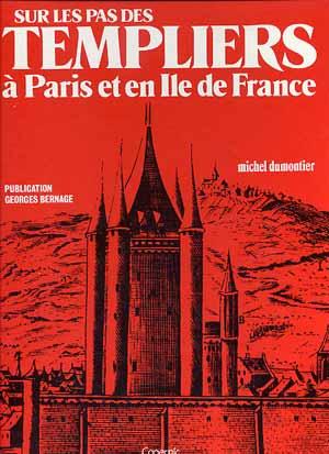 Les Templiers à Paris et en Ile de France