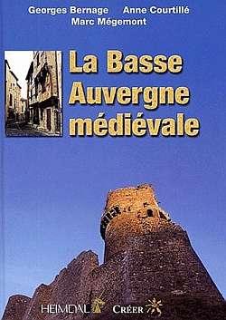 La Basse Auvergne médiévale