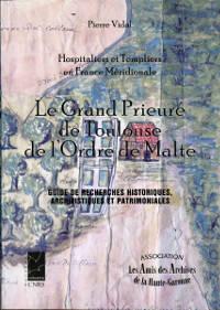Le Grand-Pieuré de Toulouse de l'Ordre de Malte