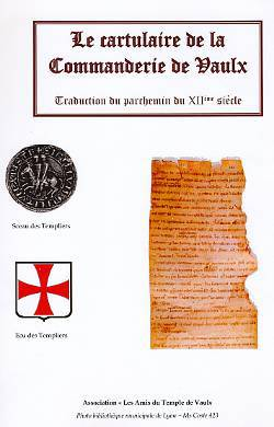 Le Cartulaire du Temple de Vaulx
