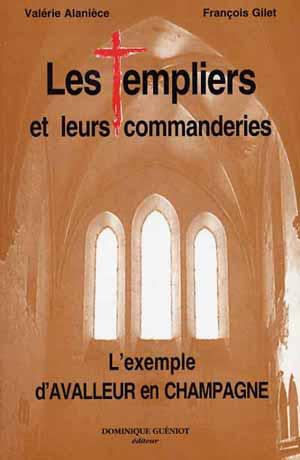 Les Templiers et leurs commanderies