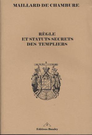Règle et statuts secrets des Templiers