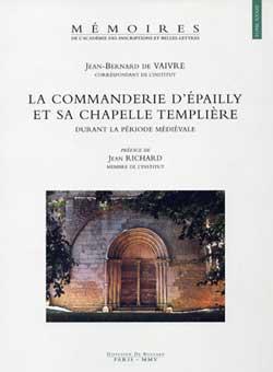 La Commanderie d'Epailly et sa chapelle templière
