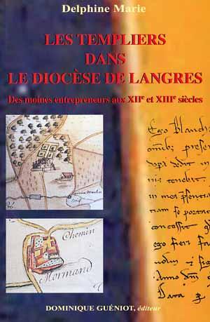 Les Templiers dans le diocès de Langres