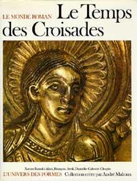 Le monde Roman au temps des Croisades