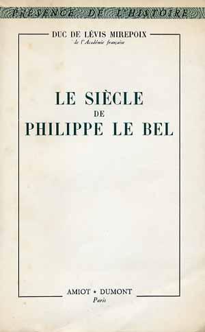 Le siècle de Philippe le Bel