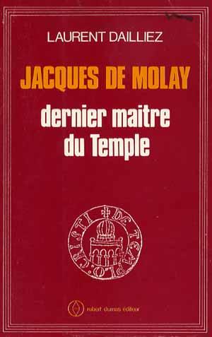 Jacques de Molay dernier Grand-Maître du Temple
