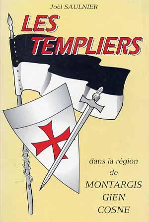 Les Templiers de Montargis, Gien, Cosne