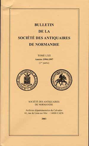 Bulletin de la socité des Antiquaires de Normandie