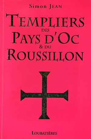 Les Templiers en pays d'OC et du Roussillon
