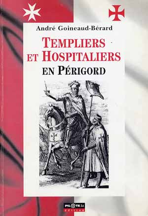 Templiers Hospitaliers en Périgord