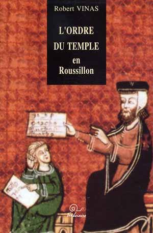 L'Ordre du Temple en Roussillon