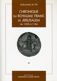 Chronique du Royaume Franc de Jérusalem