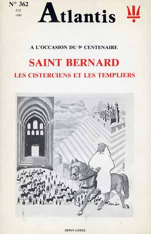 Saint-Bernard les Cisterciens et les Templiers