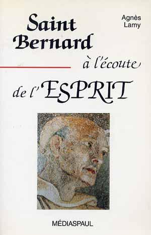 Saint-Bernard à l'écoute de l'Esprit