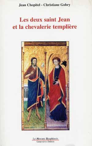 Les deux Saint-Jean et la chevalerie templière