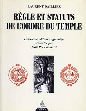 Règle et Statuts de l'Ordre du Temple