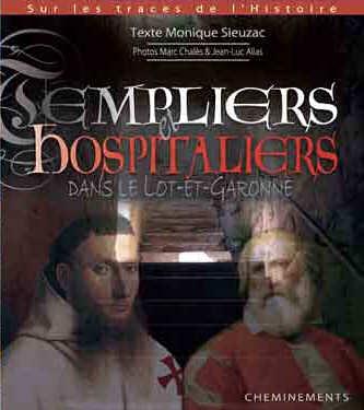 Templiers et hospitaliers dans le Lot-et-Garonne