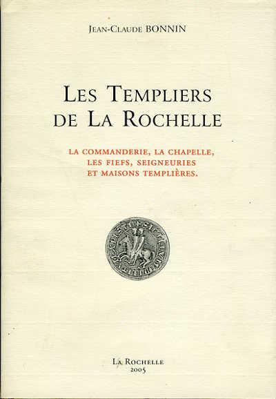 Les Templiers de la Rochelle